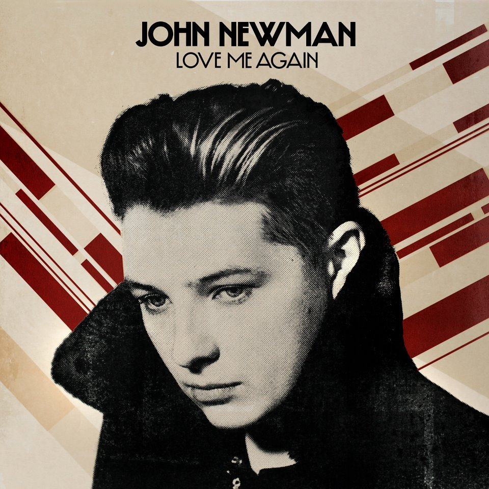http://firstsongforyourmixtape.files.wordpress.com/2013/05/john-newman-love-me-again.jpg